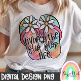 Living The Flip Flop Life - Digital Sublimation Printable