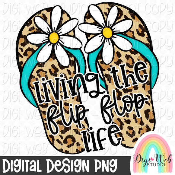 Living The Flip Flop Life 2 - Digital Sublimation Printable