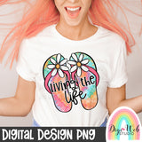 Living The Life - Digital Sublimation Printable