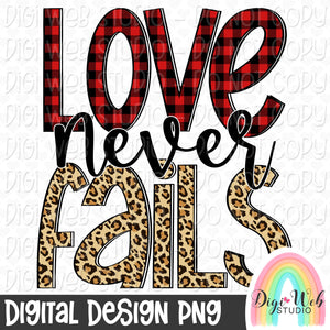 Love Never Fails - Digital Sublimation Printable