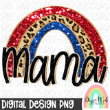 Mama Patriotic Leopard Rainbow - Digital Sublimation Printable
