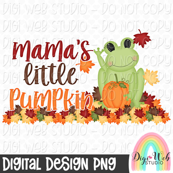 Mama's Little Pumpkin - Fall Digital Sublimation Printable