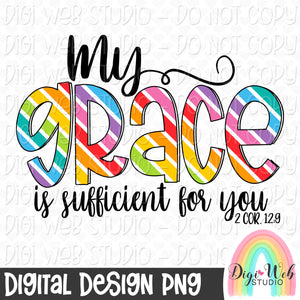 My Grace Is Sufficient For You 1 - Digital Sublimation Printable