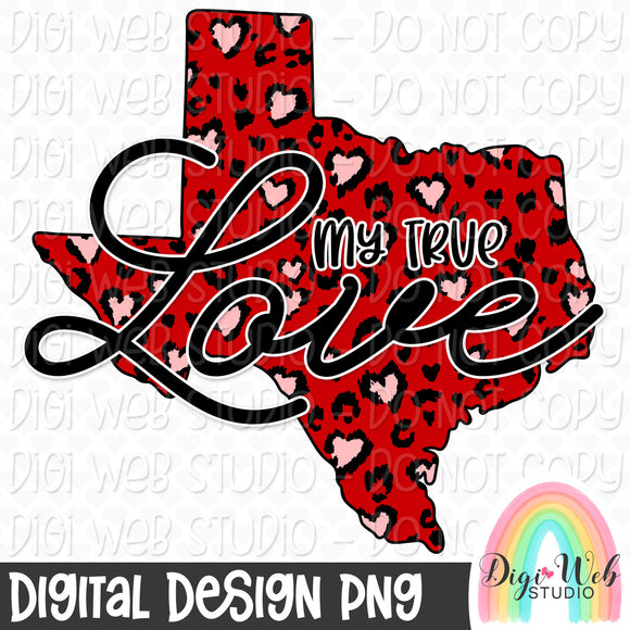 My True Love Texas - Digital Sublimation Printable