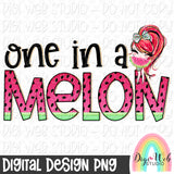 One In A Melon 3 - Digital Sublimation Printable