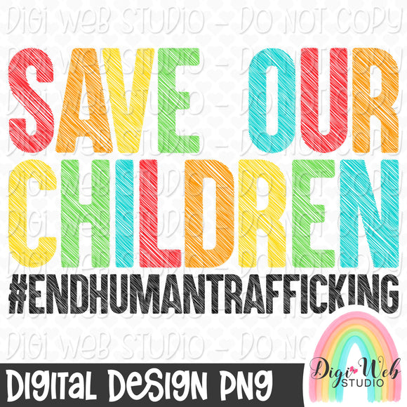 Save Our Children - Digital Sublimation Printable