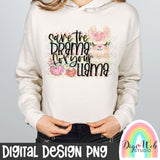 Save The Drama For Your Llama - Digital Sublimation Printable