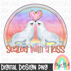Sealed With A Kiss - Digital Sublimation Printable