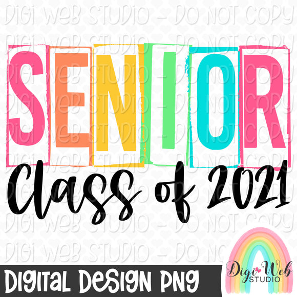 Senior Class of 2021 - Digital Sublimation Printable