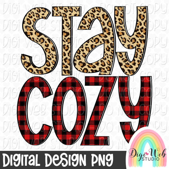Stay Cozy - Digital Sublimation Printable