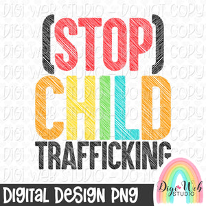 Stop Child Trafficking - Digital Sublimation Printable