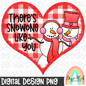 There's Snowone Like You - Digital Sublimation Printable