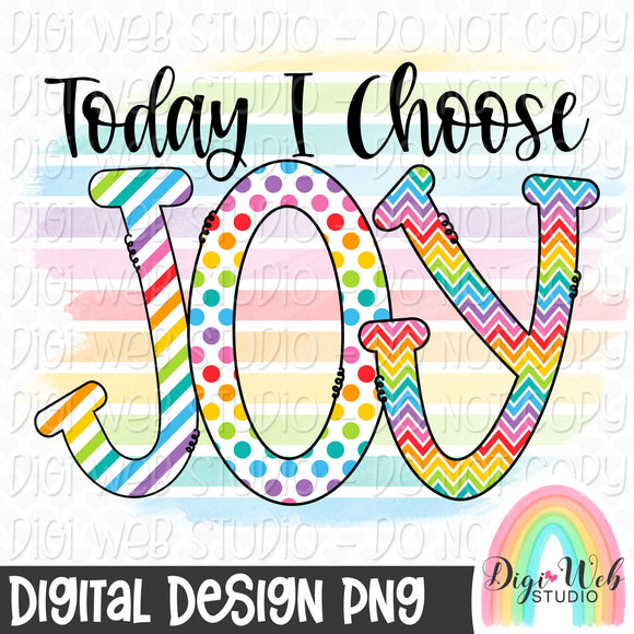 Today I Choose Joy - Digital Sublimation Printable