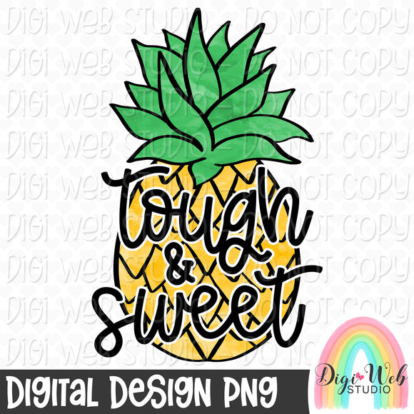 Tough & Sweet - Digital Sublimation Printable