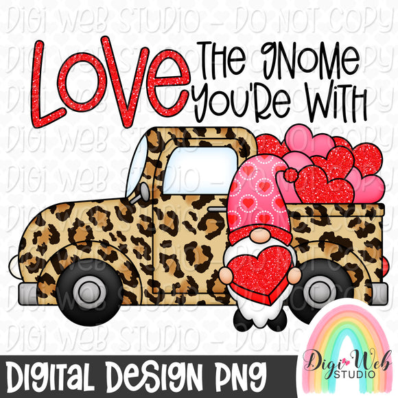 Love The Gnome You're With - Digital Sublimation Printable