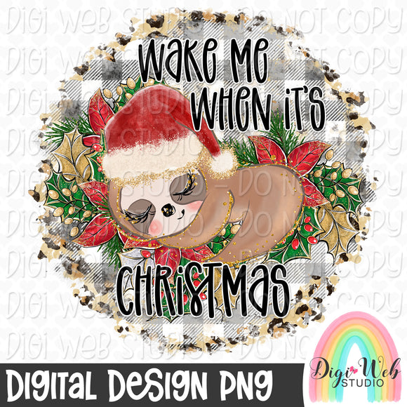 Wake Me When It's Christmas Sloth - Digital Sublimation Printable