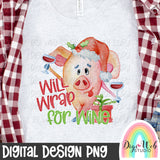 Will Wrap For Wine Pig - Digital Sublimation Printable