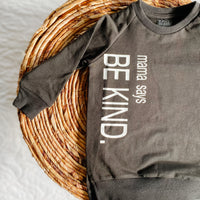 Mama Says Be Kind Crewneck Sweater