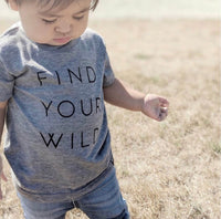 Find Your Wild. [T-shirt].