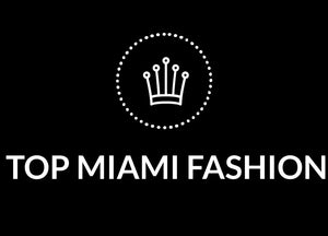 Top Miami Fashion