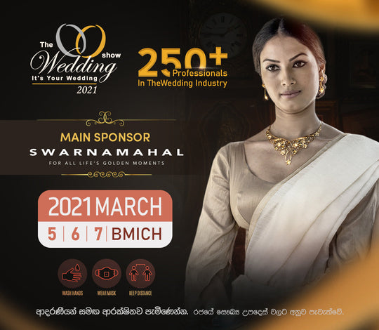 The Wedding Show (5th, 6th & 7th March 2021 @ the BMICH)