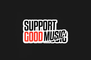 Support Good Music Sticker