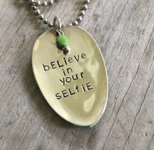 Stamped Spoon Necklace - BELIEVE IN YOUR SELFIE - #2325