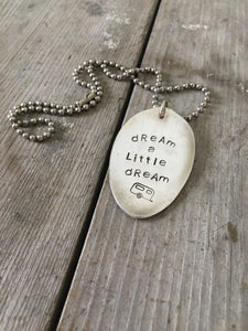 Stamped Spoon Necklace – DREAM A LITTLE DREAM – #2330