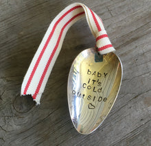 Stamped Spoon Ornament - BABY IT'S COLD OUTSIDE