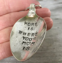 Home is where your mom is hand stamped spoon keyring shown in hand for size