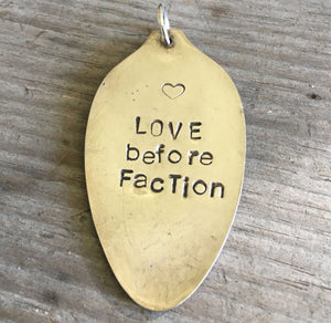 SALE - Stamped Spoon Pendant - LOVE BEFORE FACTION - #0586