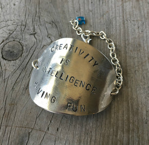Stamped Spoon Bracelet Creativity is Intelligence Having Fun