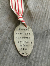 Stamped Spoon Ornament - THERE'S ROOM FOR EVERYONE ON THE NICE LIST - #3876