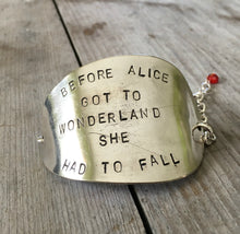upcycled spoon handmade bracelet stamped with before alice got to wonderland she had to fall