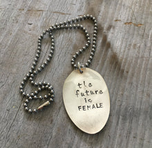 Stamped Spoon Necklace The Future is Female