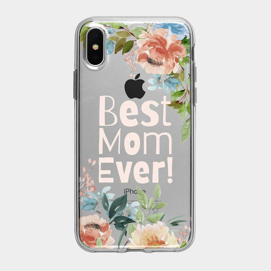 Best Mom Ever Clear Floral iPhone Case from Tiny Quail