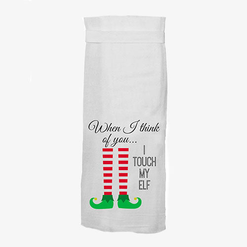 When I Think of You I Touch My Elf Hang Tight Towel® Twisted Wares - Tiny Quail