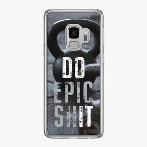 Do Epic Shit Samsung Galaxy Fitness Phone Case by Tiny Quail