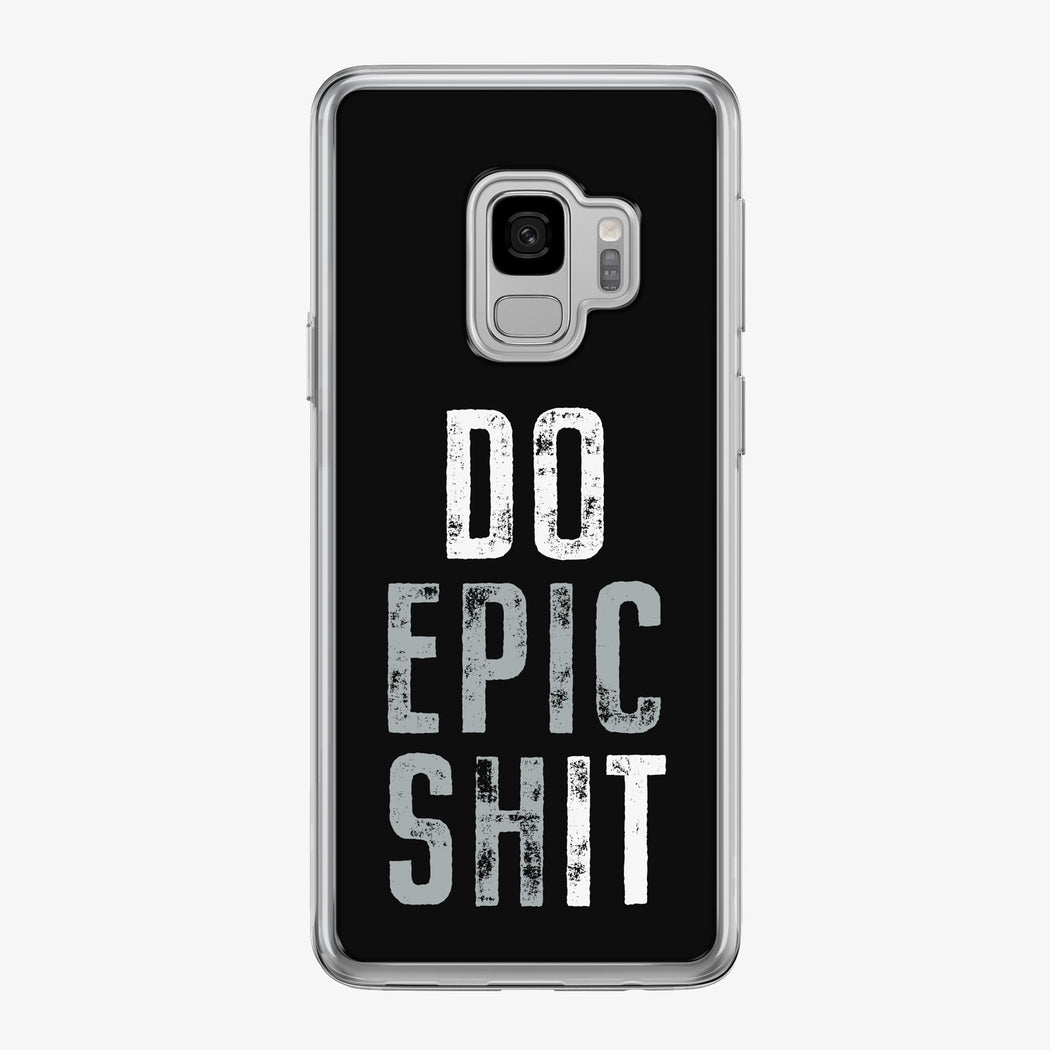Do Epic Shit on black Samsung Galaxy Fitness Phone Case by Tiny Quail
