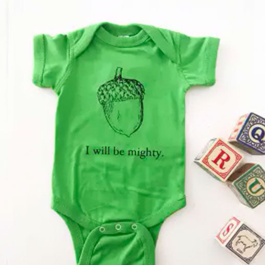 I Will Be Mighty Cute Baby Bodysuit 6 Months, Green with Black Lettering by The Coin Laundry