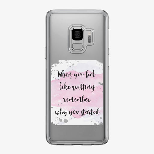When You Feel Like Quitting Clear Samsung Galaxy Fitness Phone Case by Tiny Quail