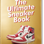 The Ultimate Sneaker Book