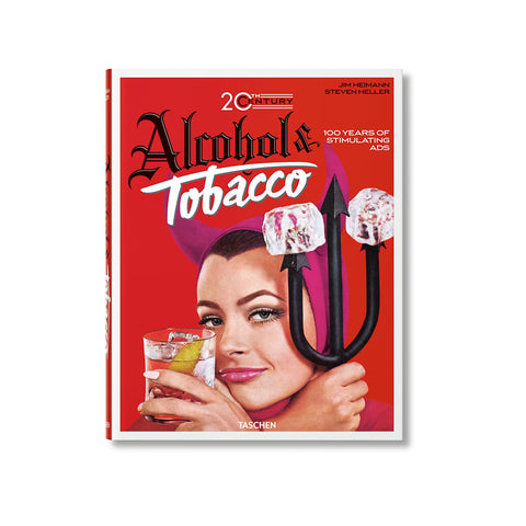 Taschen 'All-American Ads: Alcohol & Tobacco'