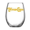 Texas Chica - Stemless Wine Glass