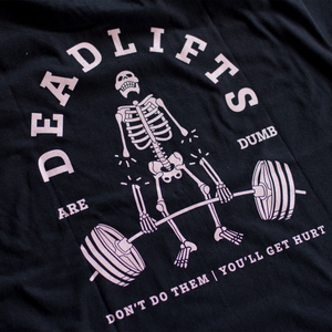 Deadlifts Are Dumb
