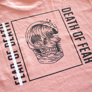 Death of Fear [Unisex]