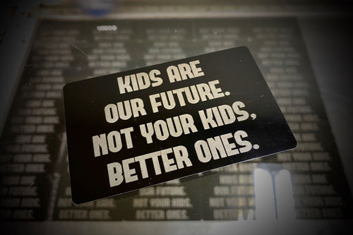 Not Your Kids