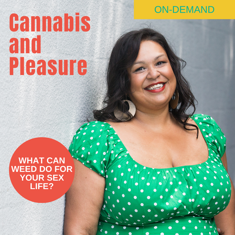 Cannabis and Pleasure Online Webinar