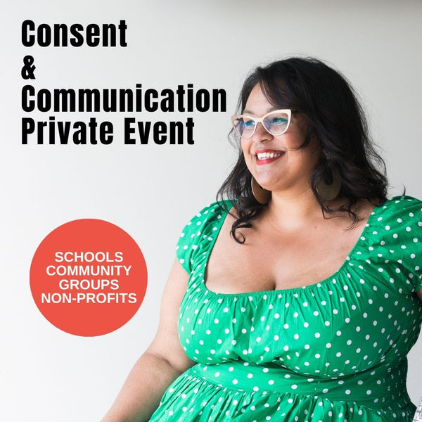 Private Event - Consent and Communication