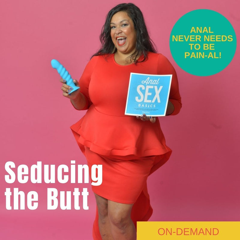 Seducing the Butt Webinar